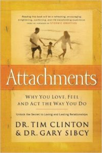 Attachments: Why You Love, Feel, and Act the Way You Do